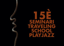15th Traveling School Playjazz Seminar